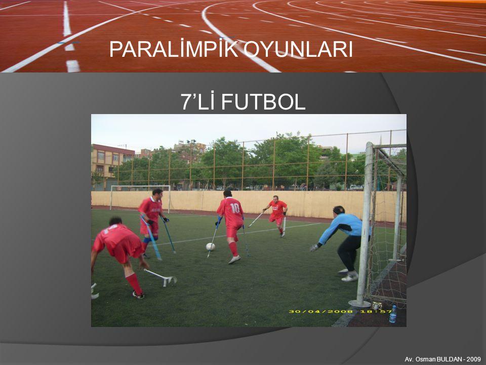 PARALİMPİK OYUNLARI 7'Lİ FUTBOL