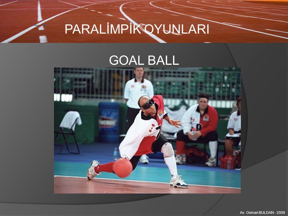 PARALİMPİK OYUNLARI GOAL BALL