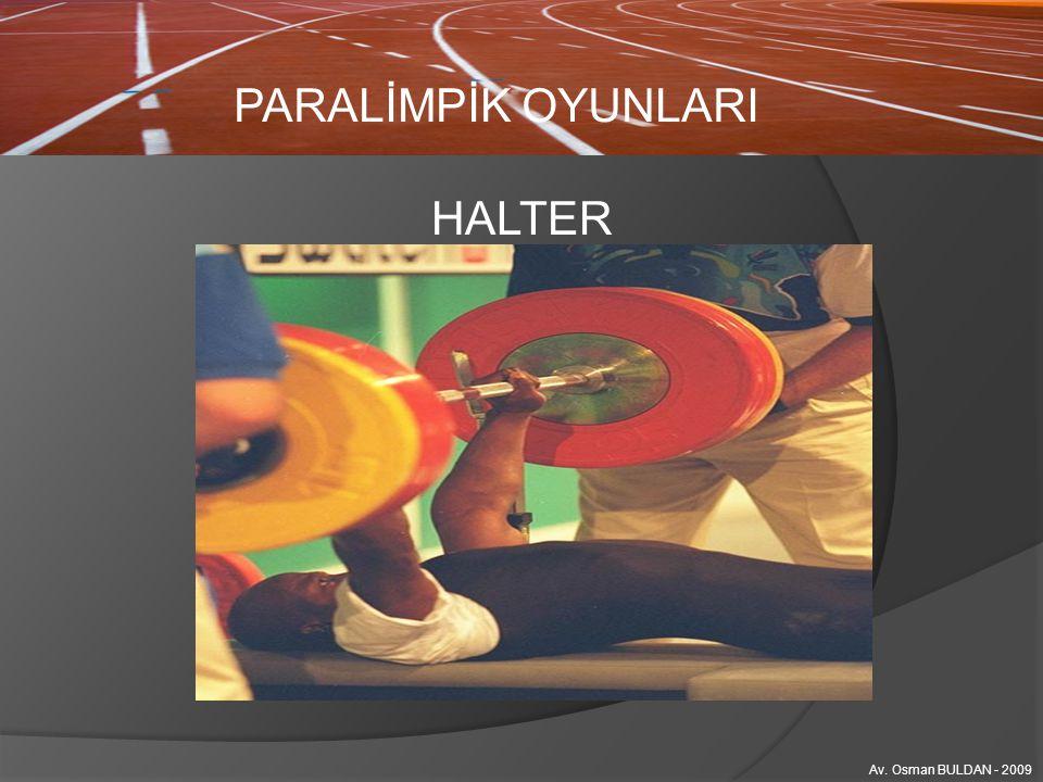PARALİMPİK OYUNLARI HALTER