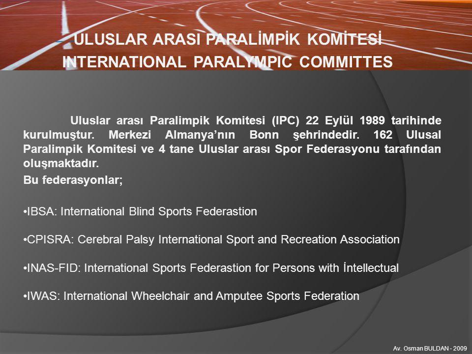 ULUSLAR ARASI PARALİMPİK KOMİTESİ INTERNATIONAL PARALYMPIC COMMITTES