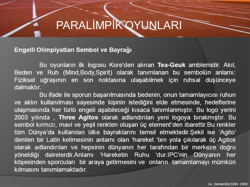 PARALİMPİK OYUNLARI Engelli Olimpiyatları Sembol ve Bayrağı