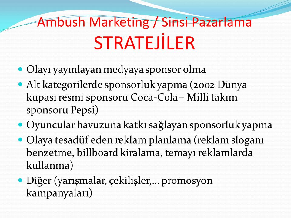 Ambush Marketing / Sinsi Pazarlama STRATEJİLER