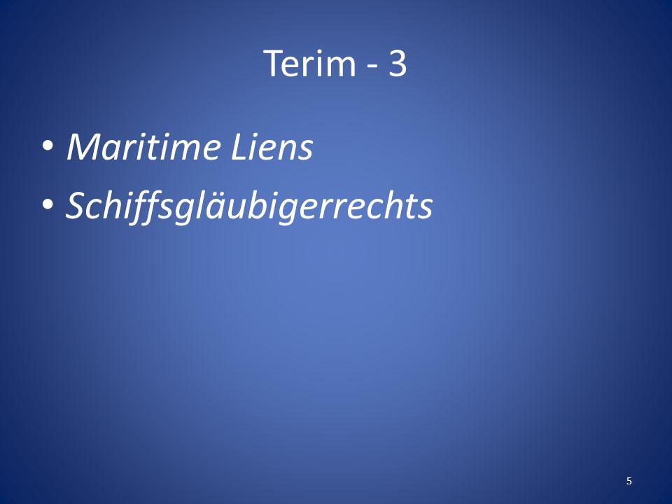 Terim - 3 Maritime Liens Schiffsgläubigerrechts