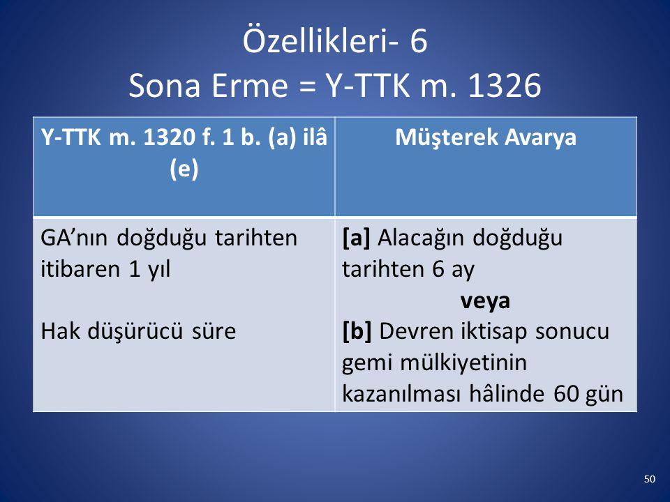 Özellikleri- 6 Sona Erme = Y-TTK m. 1326