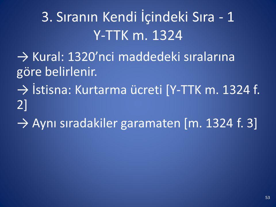 3. Sıranın Kendi İçindeki Sıra - 1 Y-TTK m. 1324