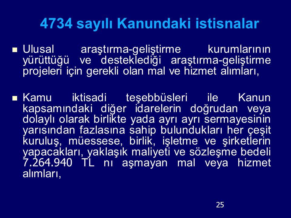 4734 sayılı Kanundaki istisnalar