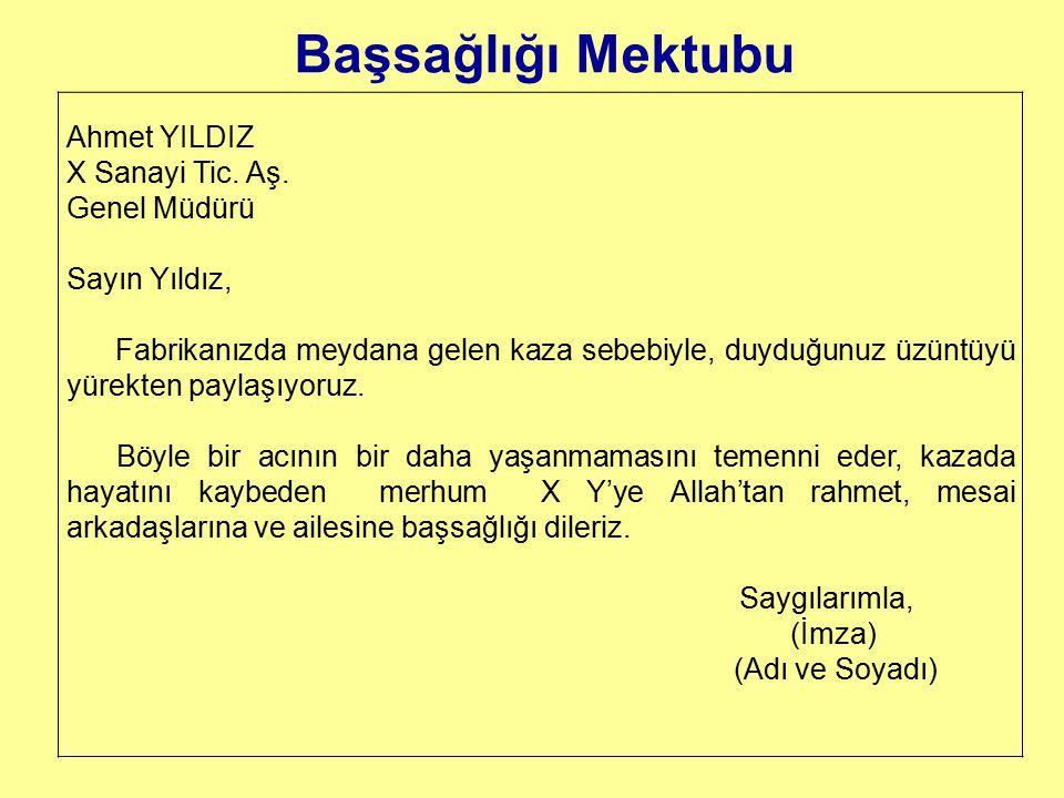 Başsağlığı Mektubu Ahmet YILDIZ X Sanayi Tic. Aş. Genel Müdürü