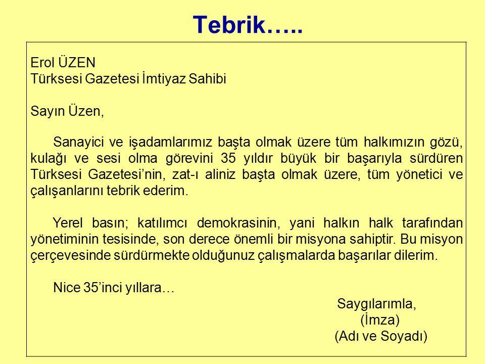 Tebrik….. Erol ÜZEN Türksesi Gazetesi İmtiyaz Sahibi Sayın Üzen,