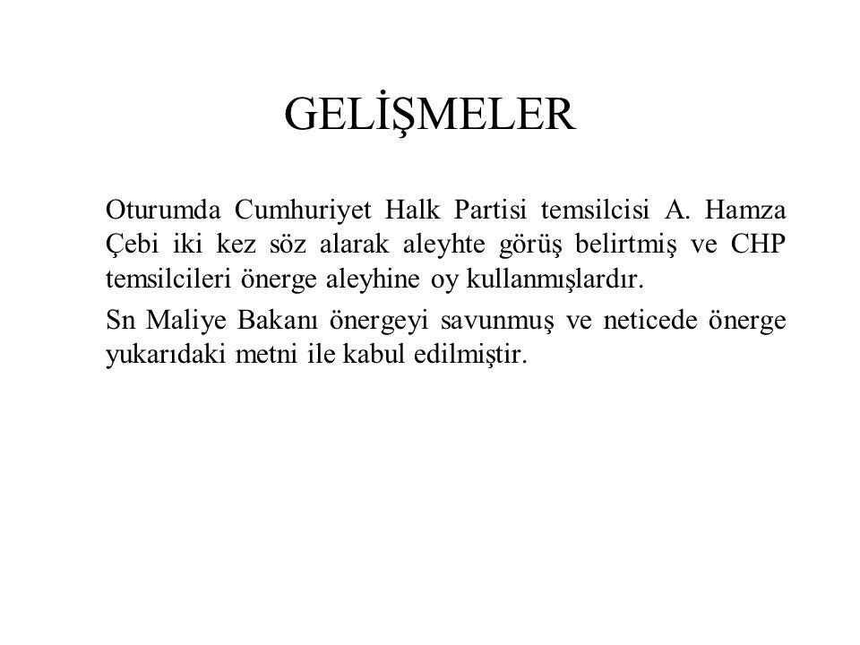 GELİŞMELER