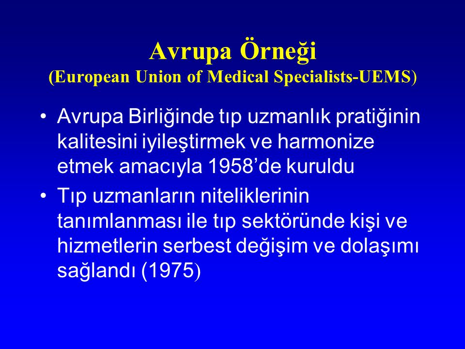 Avrupa Örneği (European Union of Medical Specialists-UEMS)