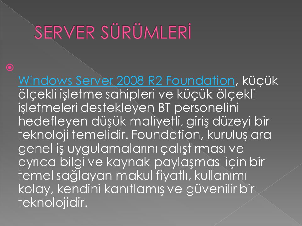 SERVER SÜRÜMLERİ