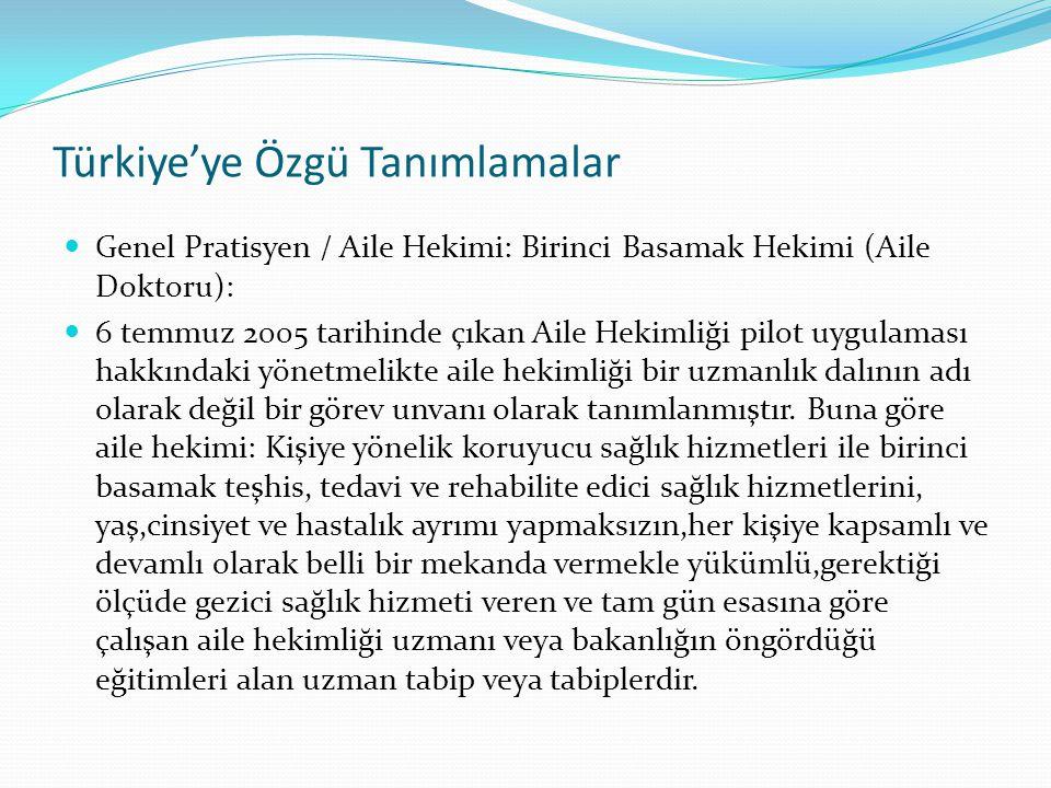Türkiye'ye Özgü Tanımlamalar