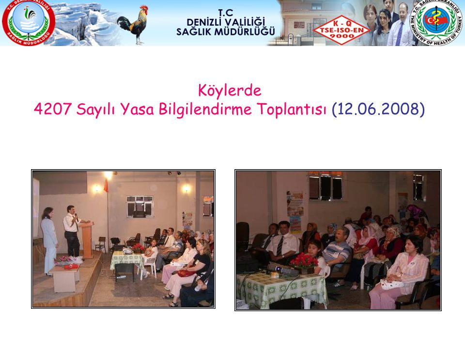4207 Sayılı Yasa Bilgilendirme Toplantısı (12.06.2008)