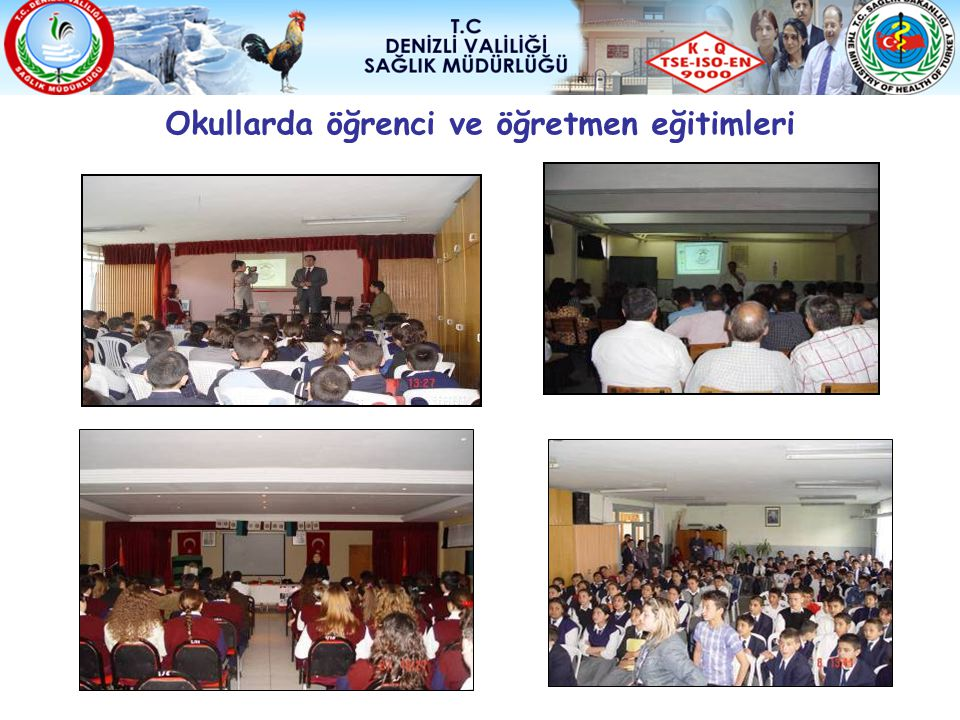 Okullarda öğrenci ve öğretmen eğitimleri