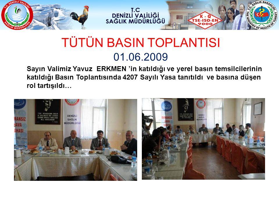 TÜTÜN BASIN TOPLANTISI 01.06.2009
