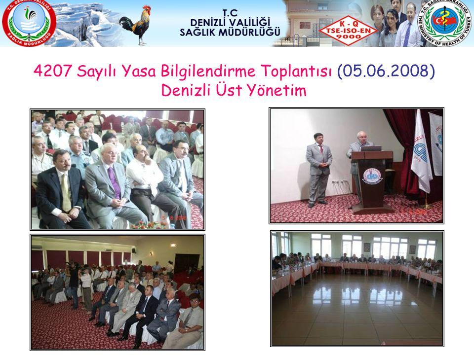 4207 Sayılı Yasa Bilgilendirme Toplantısı (05. 06