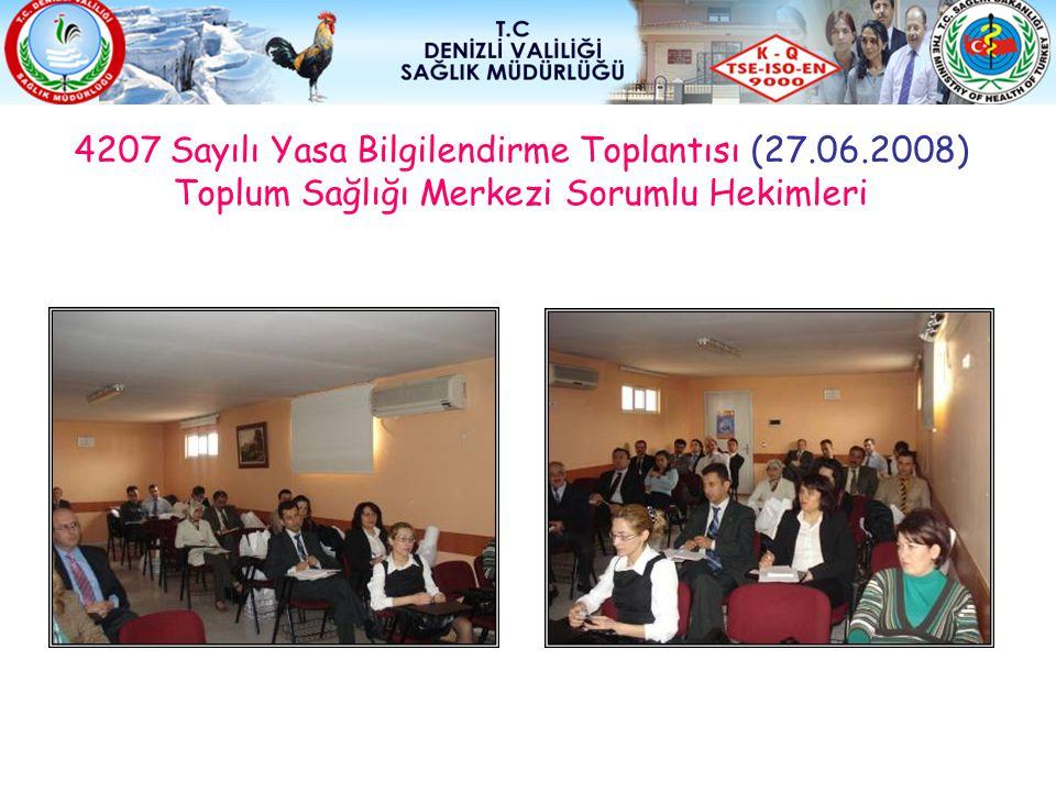 4207 Sayılı Yasa Bilgilendirme Toplantısı (27. 06