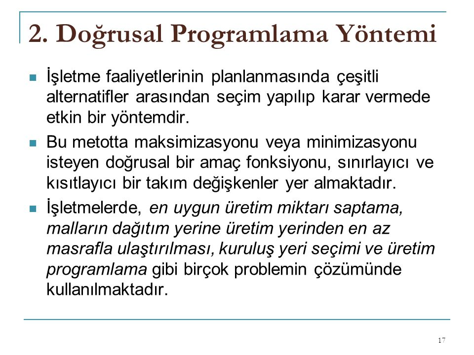 2. Doğrusal Programlama Yöntemi