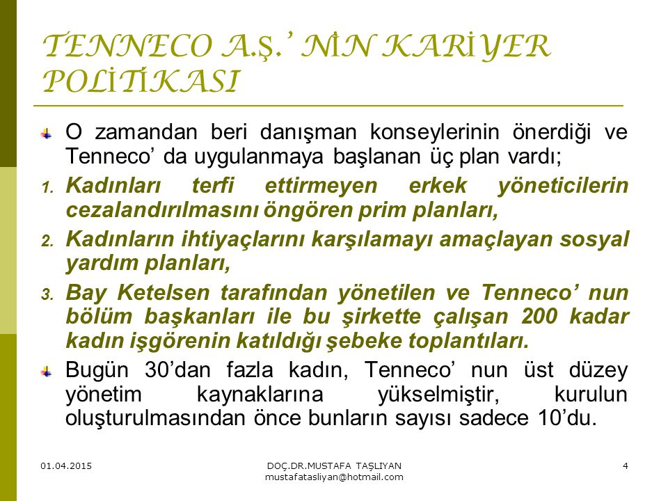 TENNECO A.Ş.' NİN KARİYER POLİTİKASI