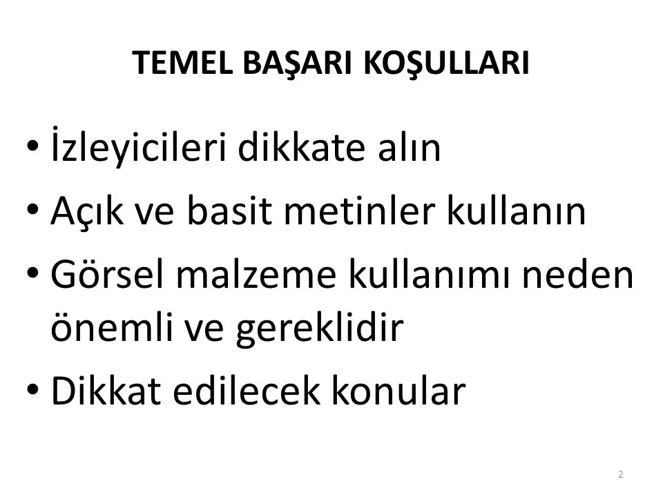 TEMEL BAŞARI KOŞULLARI
