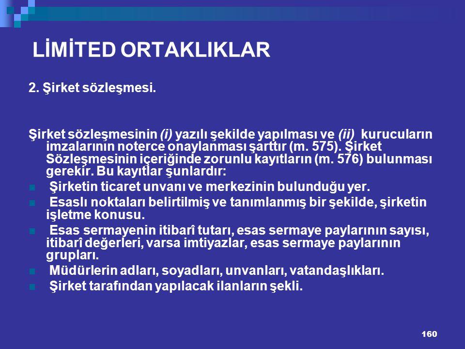 LİMİTED ORTAKLIKLAR 2. Şirket sözleşmesi.