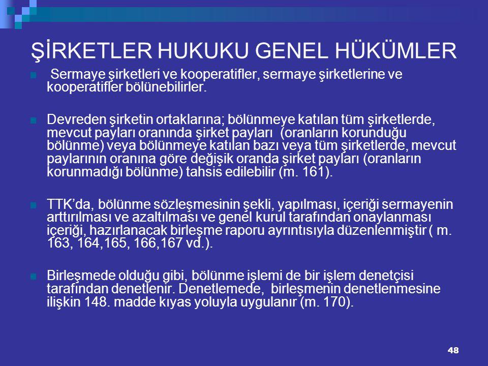 ŞİRKETLER HUKUKU GENEL HÜKÜMLER