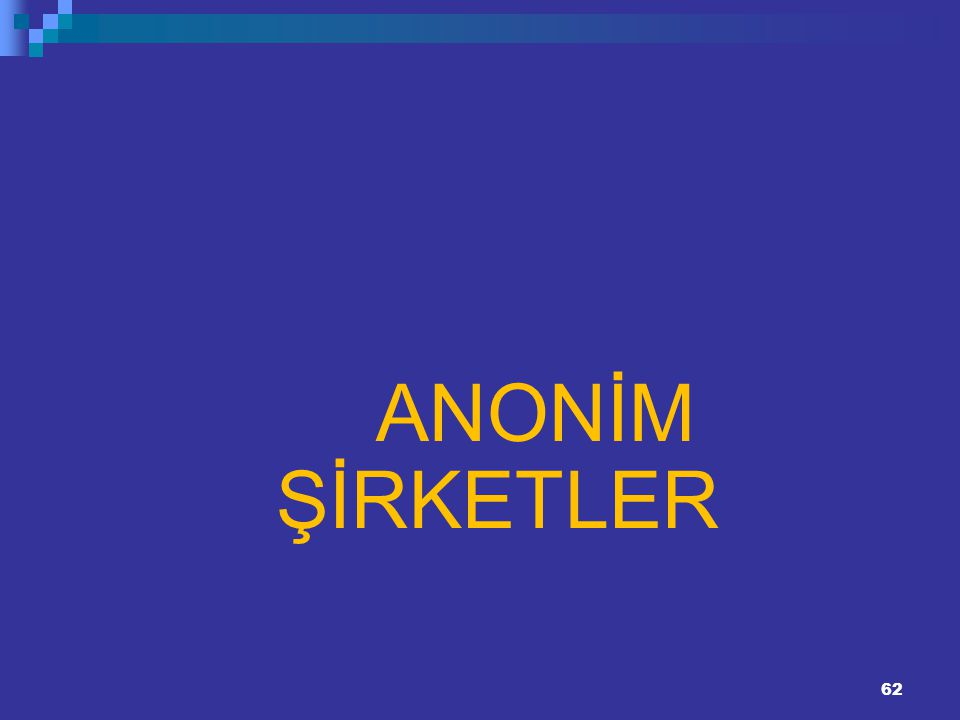 ANONİM ŞİRKETLER