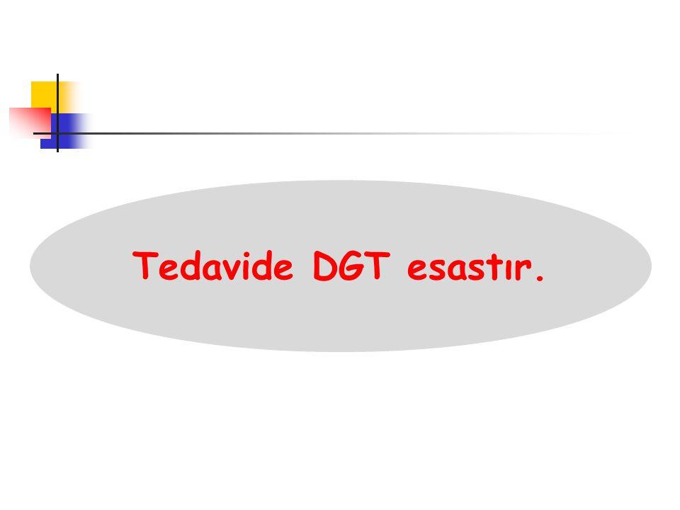 Tedavide DGT esastır.