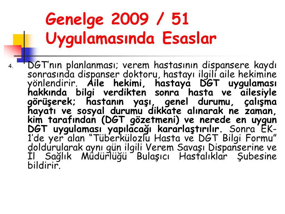 Genelge 2009 / 51 Uygulamasında Esaslar