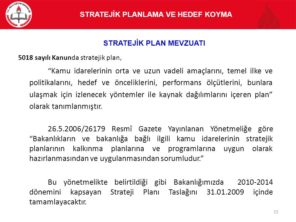 Stratejik Plan Mevzuatı