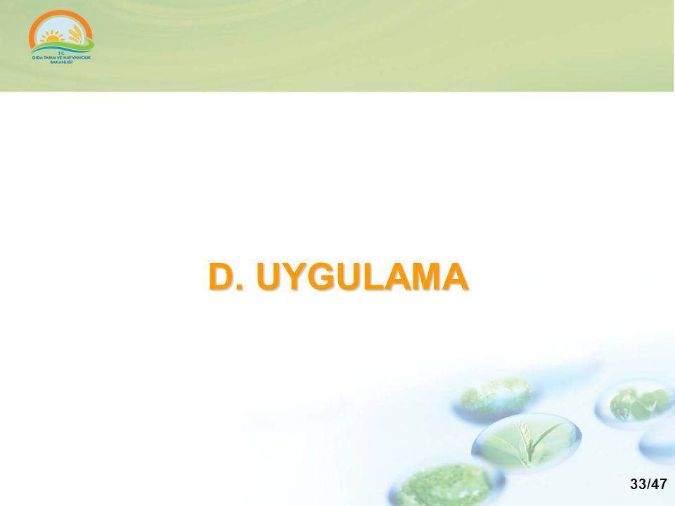 D. UYGULAMA 33/47