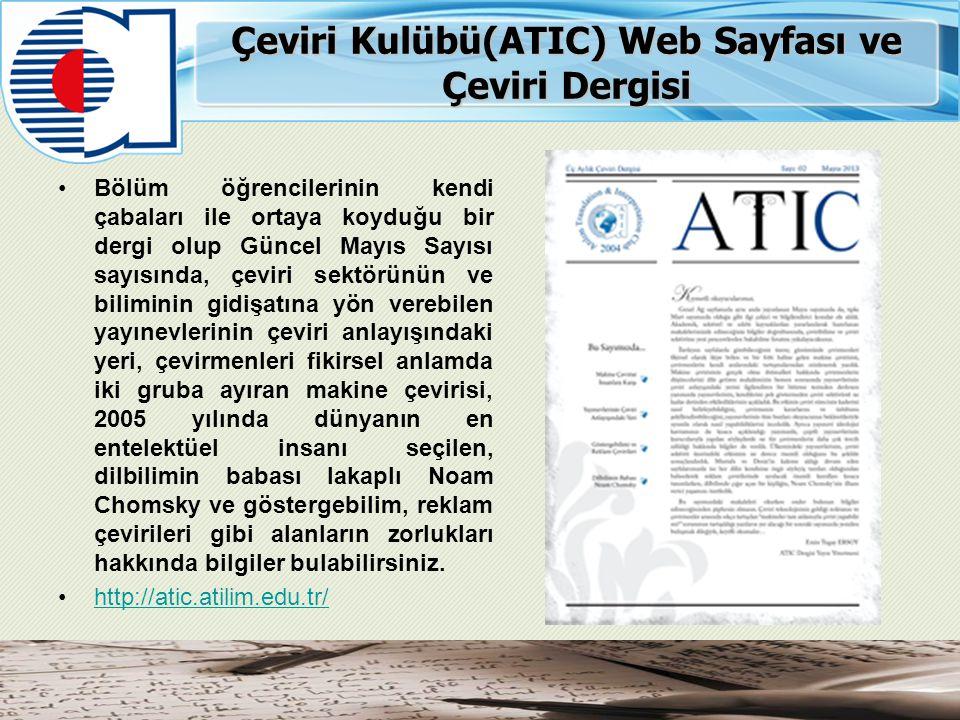 Çeviri Kulübü(ATIC) Web Sayfası ve Çeviri Dergisi