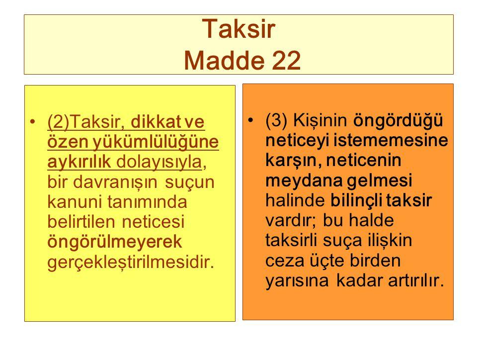 Taksir Madde 22