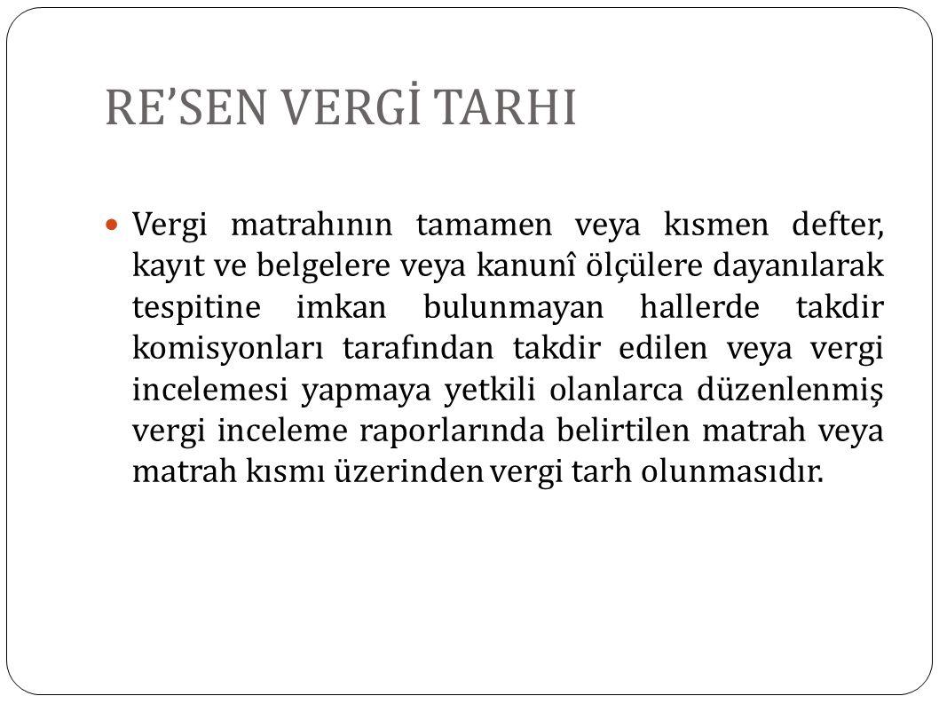 RE'SEN VERGİ TARHI