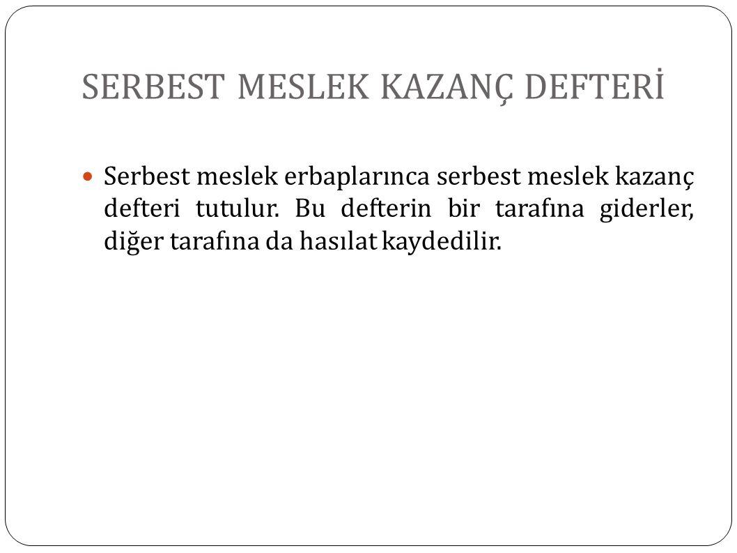SERBEST MESLEK KAZANÇ DEFTERİ