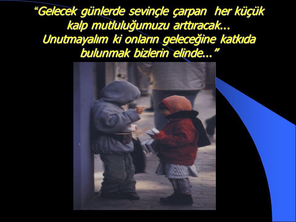 Gelecek günlerde sevinçle çarpan her küçük kalp mutluluğumuzu arttıracak...