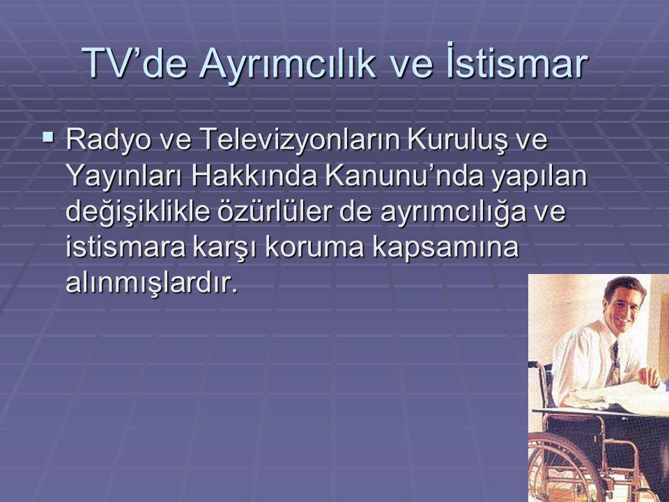 TV'de Ayrımcılık ve İstismar