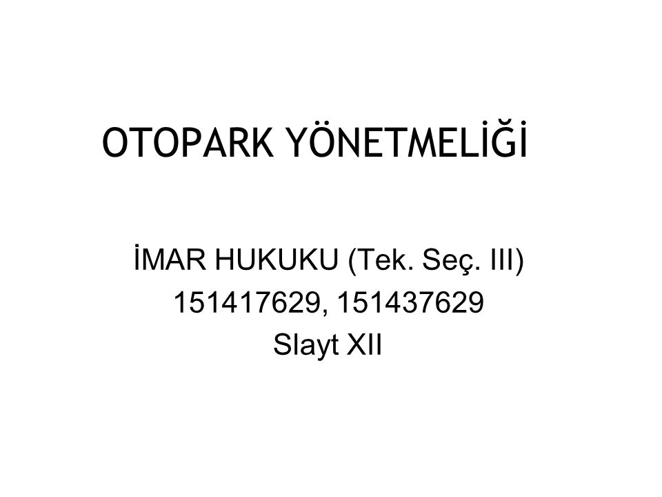 İMAR HUKUKU (Tek. Seç. III) 151417629, 151437629 Slayt XII