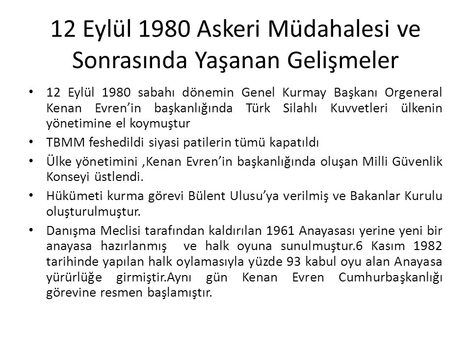 12 Eylül 1980 Askeri Müdahalesi ve Sonrasında Yaşanan Gelişmeler