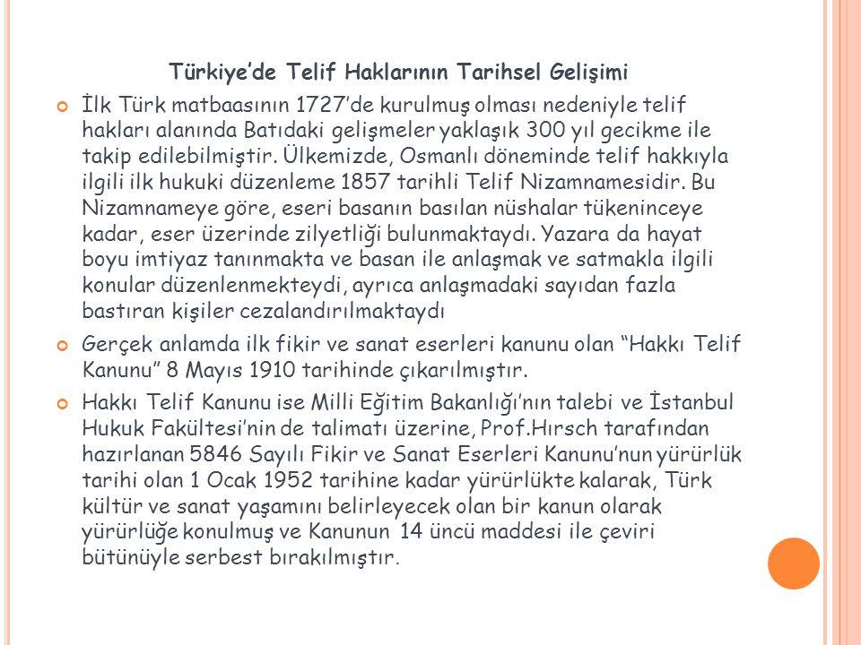 Türkiye'de Telif Haklarının Tarihsel Gelişimi