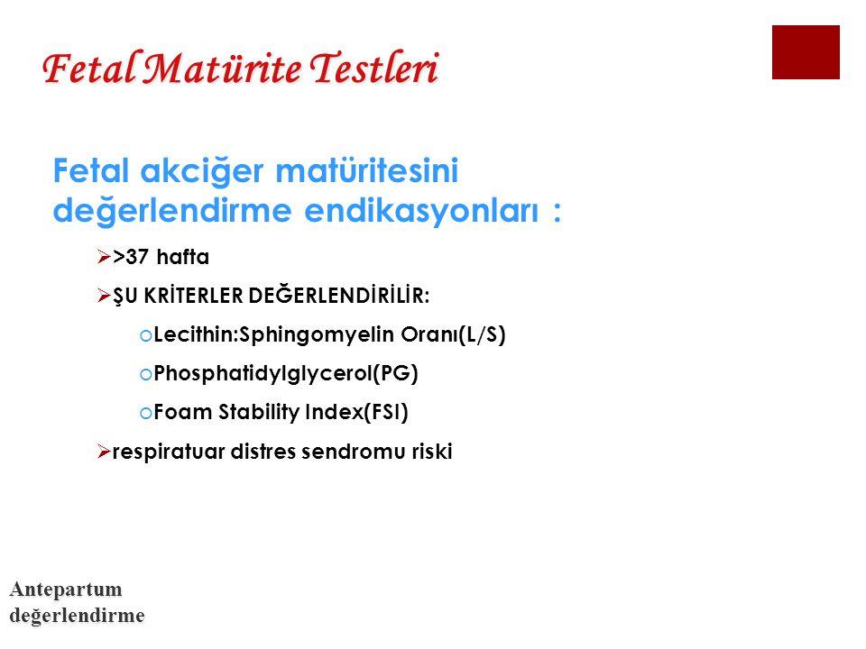 Fetal Matürite Testleri