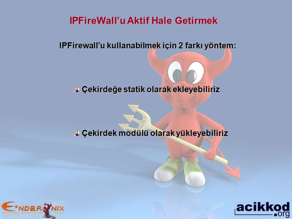 IPFireWall'u Aktif Hale Getirmek