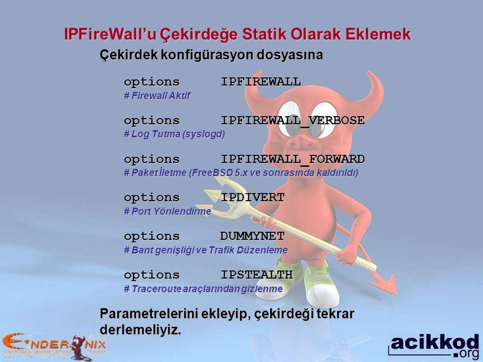 IPFireWall'u Çekirdeğe Statik Olarak Eklemek
