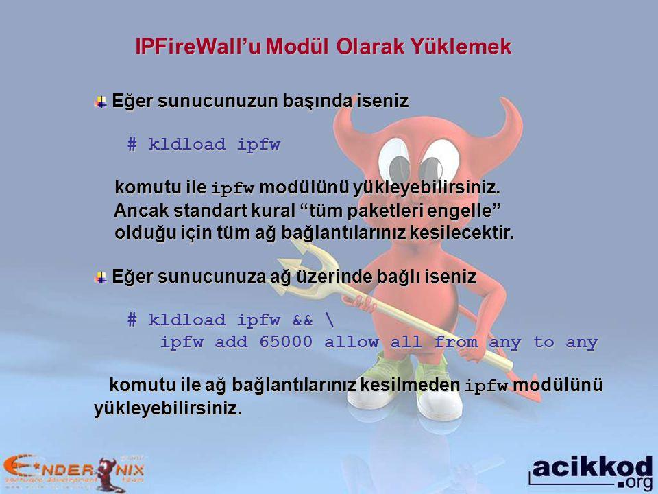 IPFireWall'u Modül Olarak Yüklemek