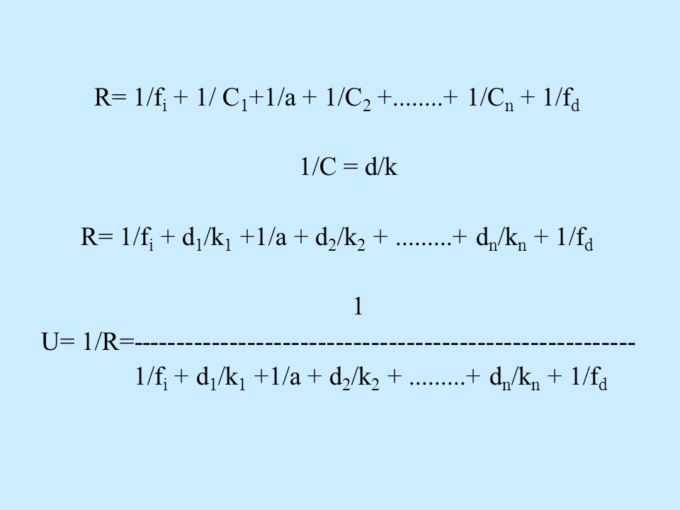 R= 1/fi + 1/ C1+1/a + 1/C2 +........+ 1/Cn + 1/fd