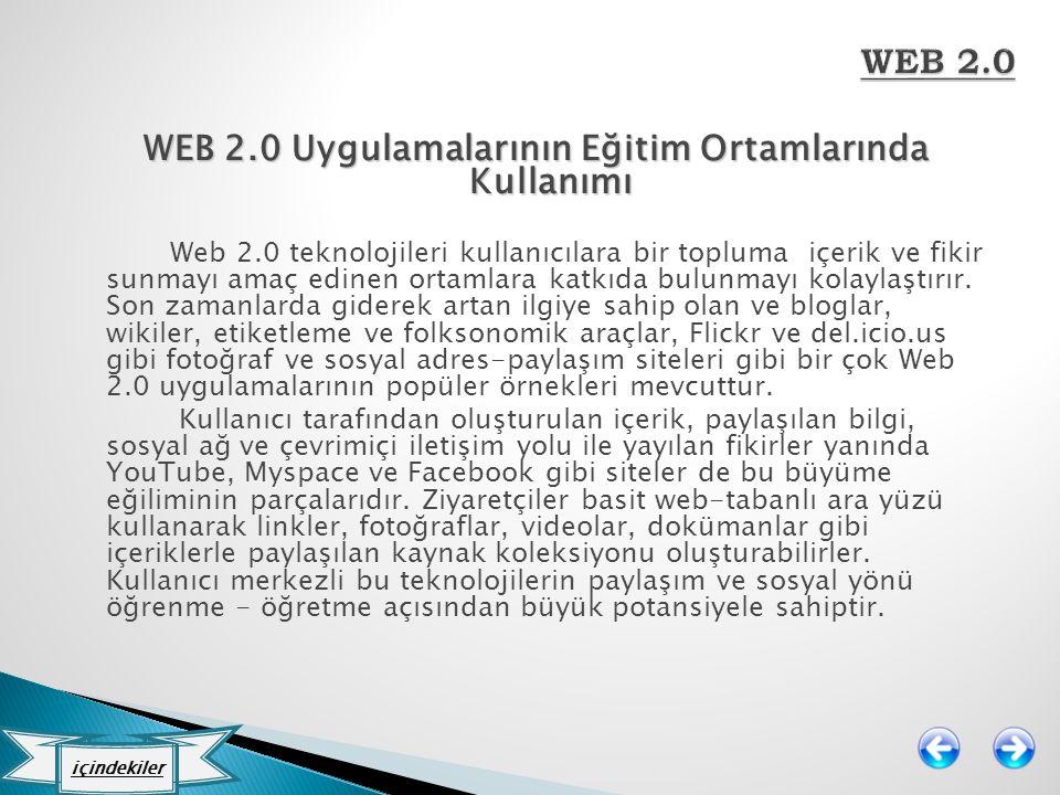 WEB 2.0 Uygulamalarının Eğitim Ortamlarında Kullanımı