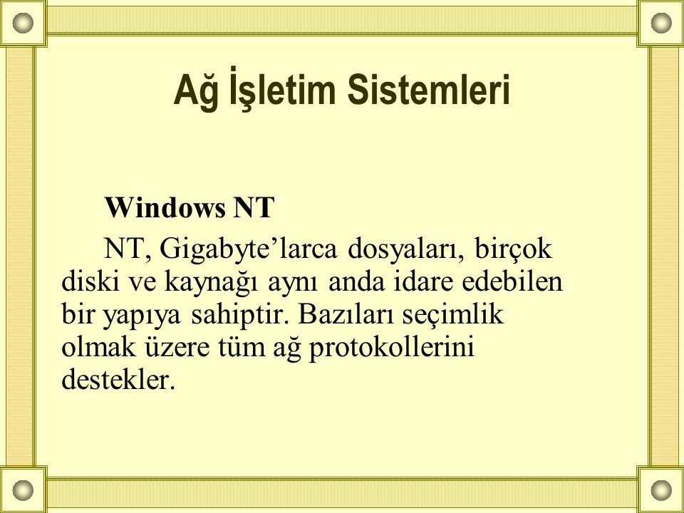 Ağ İşletim Sistemleri Windows NT