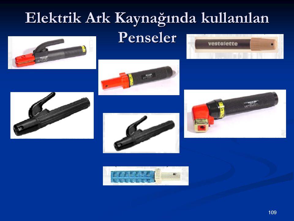 Elektrik Ark Kaynağında kullanılan Penseler