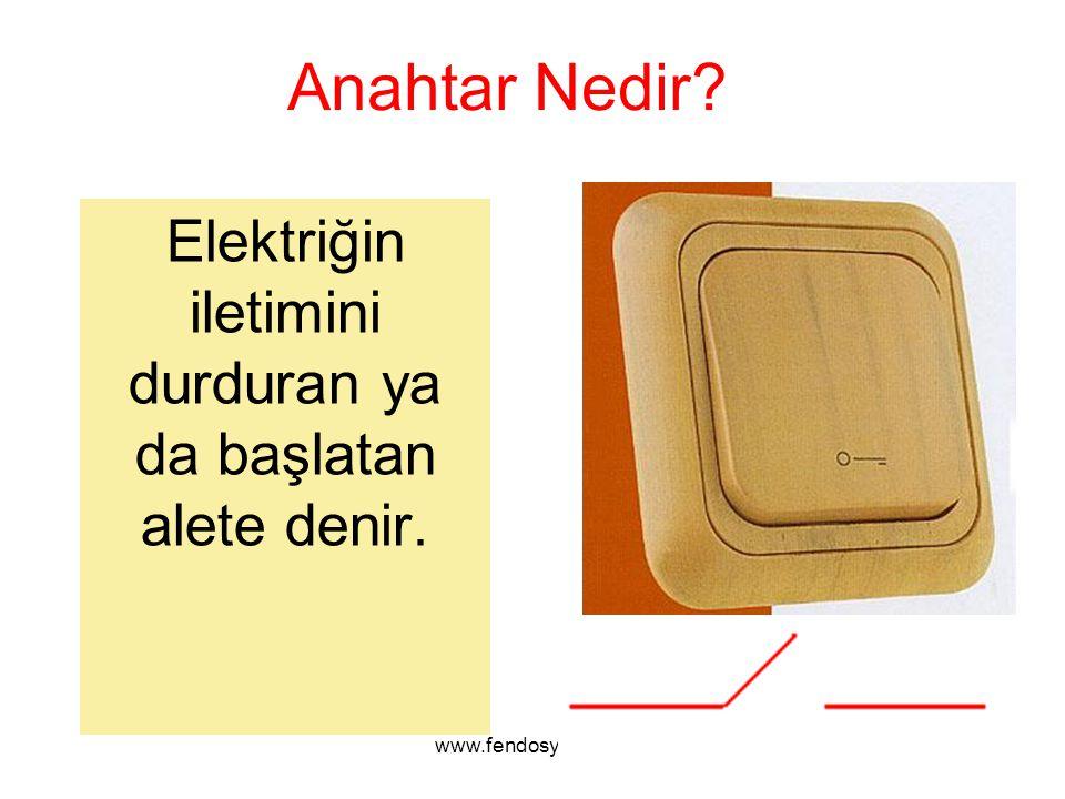 Elektriğin iletimini durduran ya da başlatan alete denir.