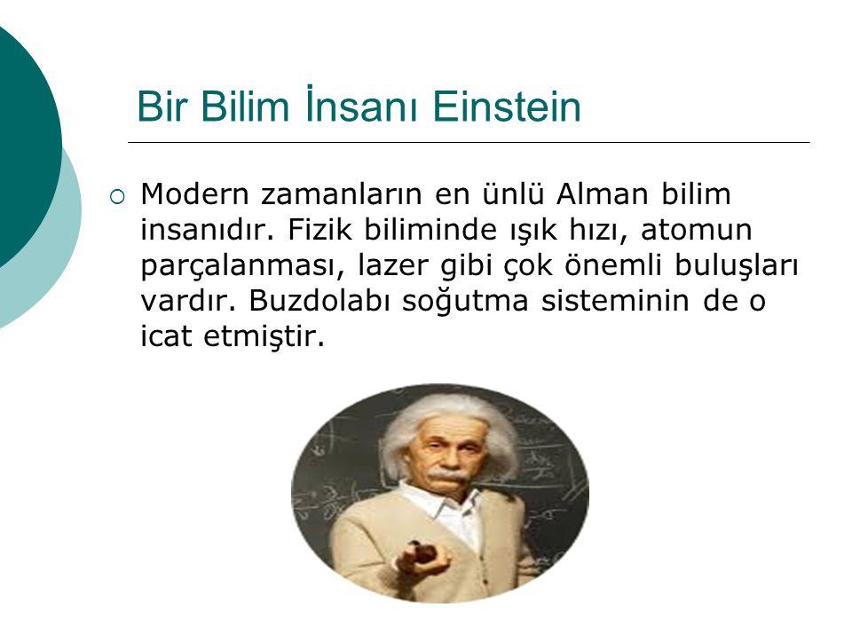 Bir Bilim İnsanı Einstein